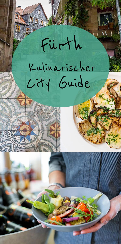 Kulinarischer City Guide Fürth mit vielen Tipps, Karte und Bildern
