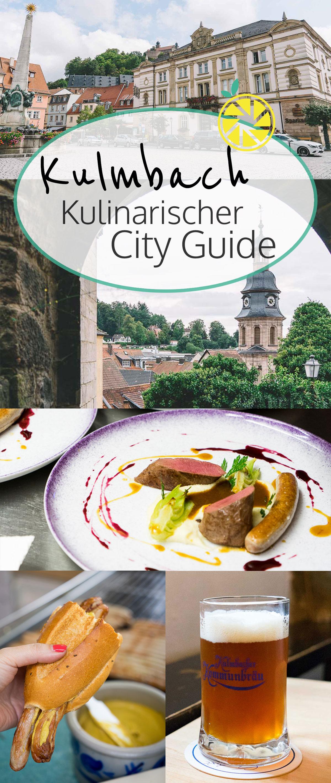 Kulmbach Kulinarischer City Guide: Restaurants, Einkaufstipps & Aktivitäten