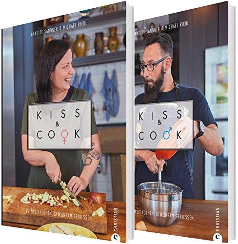 Kiss & Cook Kochbuch Annette Sandner und Michael Riedl